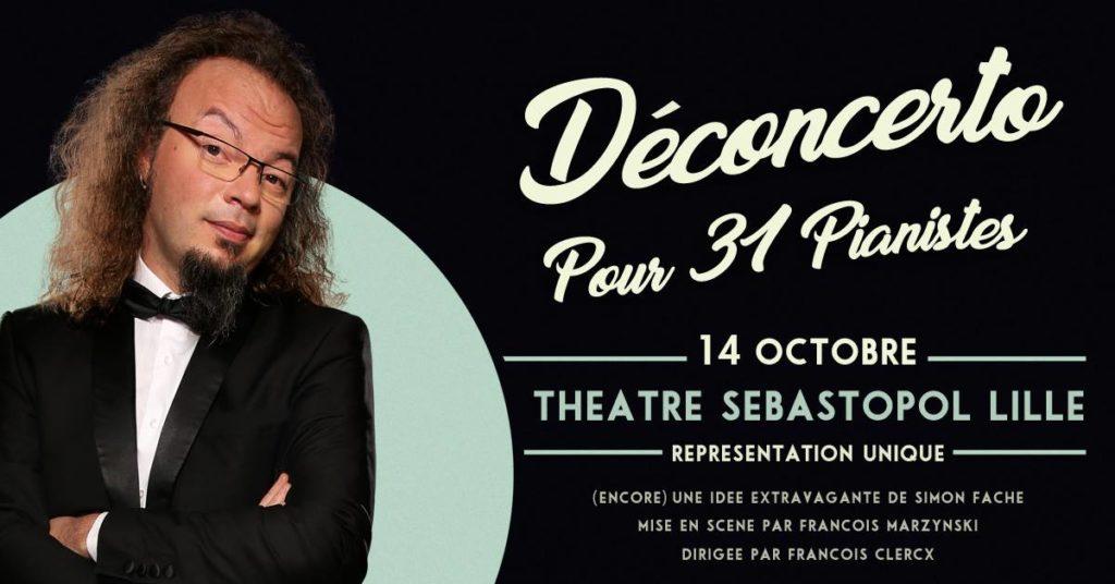 Déconcerto pour 31 Pianistes Simon Fache au Sébasto. Affiche montrant Simon impatient de présenter son spectacle